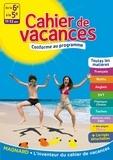 Florence Randanne et Bruno Benitah - Cahier de vacances De la 6e à la 5e - 11-12 ans.