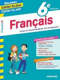 Florence Randanne et Stéphane Devin - Cahier du jour/Cahier du soir Français 6e + mémento.