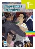 Florence Randanne et Patricia Fize-Deneu - Empreintes littéraires 1e L, ES, S - Manuel élève.