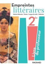 Florence Randanne - Empreintes littéraires 2de - Livre du professeur.