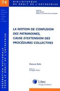 Florence Reille - La notion de confusion des patrimoines, cause d'extension des procédures collectives.