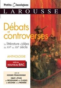 Florence Renner - Débats et controverses - La littérature d'idées du XVIe au XIXe siècle.
