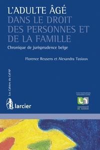 Goodtastepolice.fr L'adulte âgé dans le droit des personnes et de la famille - Chronique de jurisprudence belge Image