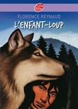 Florence Reynaud - L'enfant-loup.