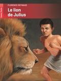 Florence Reynaud - Le lion de Julius.