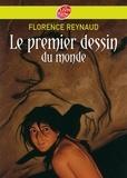 Florence Reynaud - Le premier dessin du monde.