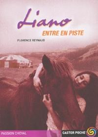 Florence Reynaud - Liano entre en piste.