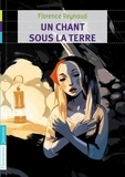 Florence Reynaud - Un chant sous la terre.