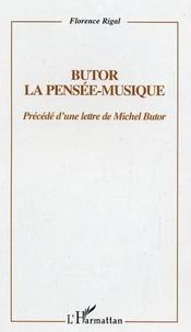 Florence Rigal - Butor, la pensée-musique.