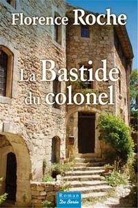 La bastide du colonel - Florence Roche pdf epub