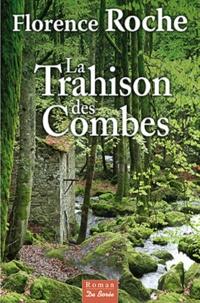 Feriasdhiver.fr La Trahison des Combes Image