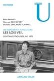 Florence Rochefort et Bibia Pavard - Les lois Veil - Contraception 1974, IVG 1975.