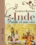 Florence Rodhain - Inde - Mille et une vies.
