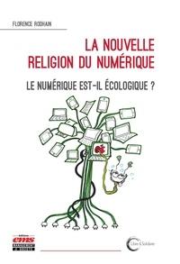 Florence Rodhain - La nouvelle religion du numérique - Le numérique est-il écologique ?.