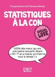 Florence Roman et Françoise Baroni - Statistiques à la con - Spécial love.