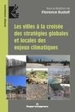 Florence Rudolf - Les villes à la croisée des stratégies globales et locales des enjeux climatiques.