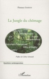 Florence Samson - La Jungle du chômage.