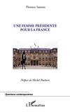 Florence Samson - Une femme présidente pour la France.