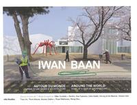 Florence Sarano - Iwan Baan - Autour du monde, journal d'une année d'architecture.