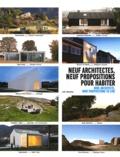 Florence Sarano et Jean-Pierre Blanc - Neuf architectes, neuf propositions pour habiter.