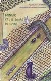 Florence Sautereau - Mingus et les souris de Paris.