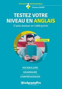 Florence Savary - Testez votre niveau en anglais - S'auto-valuer en 1000 points.