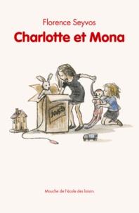 Florence Seyvos - Charlotte et Mona.