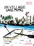 Florence Seyvos - Un village sans papas.