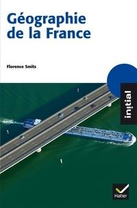 Florence Smits - Géographie de la France.