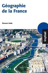 Annette Ciattoni et Florence Smits - Initial - Géographie de la France.