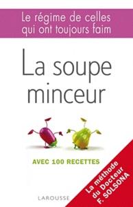 Feriasdhiver.fr La soupe minceur - Avec 100 recettes Image