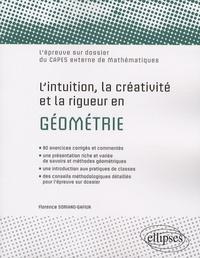 Lintuition, la créativité et la rigueur en géométrie - Lépreuve sur dossier du CAPES externe de mathématiques.pdf