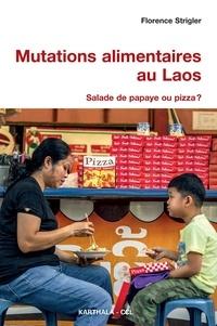 Mutations alimentaires au Laos - Salade de papaye ou pizza ?.pdf