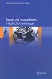 Florence Thibaut - Apport des neurosciences à la psychiatrie clinique.