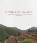 Florence Thinard - Lectures de paysages.