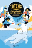 Florence Thinard - Totems Tome 5 : L'abominable ours des neiges.