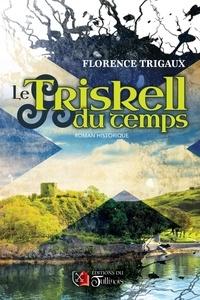 Florence TRIGAUX - Le triskell du temps.