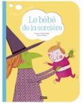 Florence Vandermarlière et Marion Piffaretti - Le bébé de la sorcière.