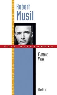 """Florence Vatan - Robert Musil - Le """"virtuose de la distance""""."""