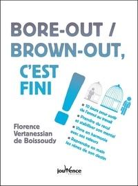 Florence Vertanessian de Boissoudy - Bore-out / brown-out, c'est fini !.