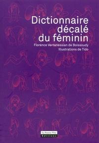 Florence Vertanessian de Boissoudy - Dictionnaire décalé du féminin.