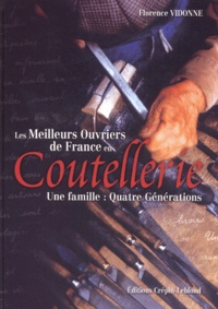 Birrascarampola.it Les meilleurs ouvriers de France en coutellerie. Une famille : quatre générations Image