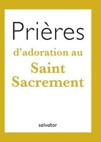 Prières dadoration au Saint Sacrement.pdf