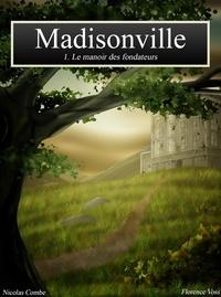 Florence VOSS Nicolas COMBE - Madisonville.