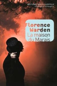 Florence Warden - La maison du marais.