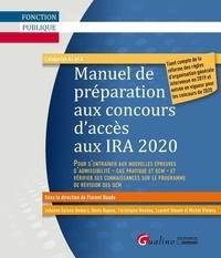 Téléchargez des livres en ligne gratuitement Manuel de préparation aux concours d'accès aux IRA 9782297074995 par Florent Baude en francais