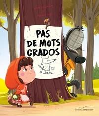 Florent Bégu et Sandrine Lamour - Pas de mots crados.