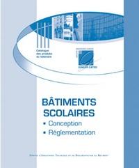 Florent Bernard - Bâtiments scolaires - Réglementation et conception.