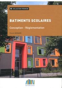 Florent Bernard - Bâtiments scolaires - Conception et réglementation.
