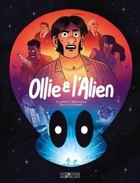Florent Bernard et David Combet - Ollie et l'alien  : .